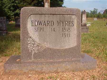 MYRES, EDWARD - Bradley County, Arkansas | EDWARD MYRES - Arkansas Gravestone Photos