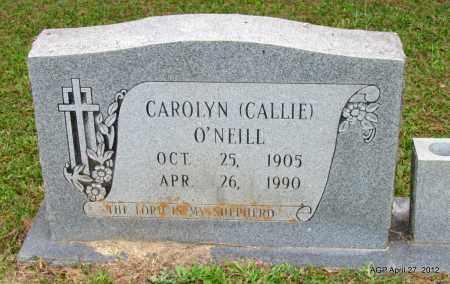 "O'NEILL, CAROLYN ""CALLIE"" - Bradley County, Arkansas | CAROLYN ""CALLIE"" O'NEILL - Arkansas Gravestone Photos"