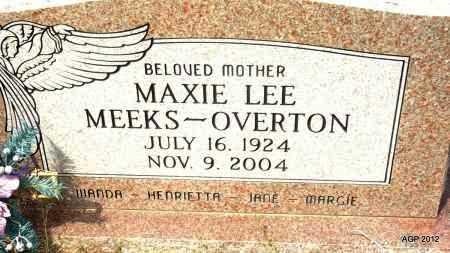MEEKS OVERTON, MAXIE LEE - Bradley County, Arkansas | MAXIE LEE MEEKS OVERTON - Arkansas Gravestone Photos