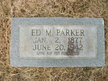 PARKER, EDWIN MARSHALL - Bradley County, Arkansas | EDWIN MARSHALL PARKER - Arkansas Gravestone Photos