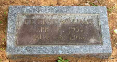 "WILLIAMS, FRED EUGENE ""GENE"" - Bradley County, Arkansas   FRED EUGENE ""GENE"" WILLIAMS - Arkansas Gravestone Photos"