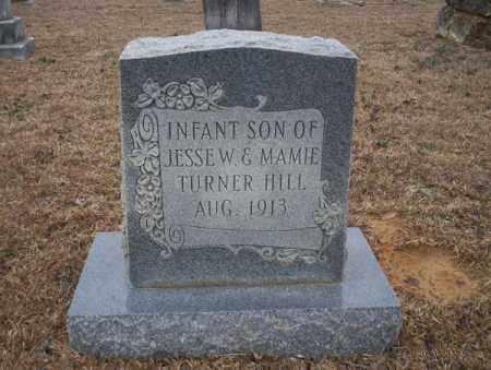 HILL, INFANT SON - Calhoun County, Arkansas   INFANT SON HILL - Arkansas Gravestone Photos