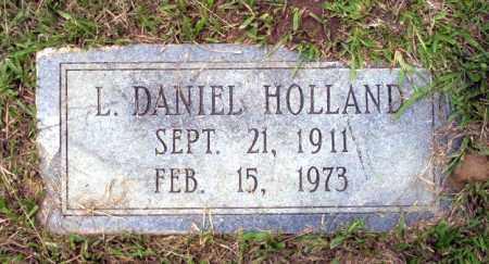 HOLLAND, L DANIEL - Calhoun County, Arkansas | L DANIEL HOLLAND - Arkansas Gravestone Photos