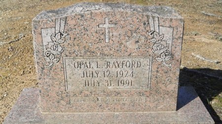 RAYFORD, OPAL L - Calhoun County, Arkansas | OPAL L RAYFORD - Arkansas Gravestone Photos