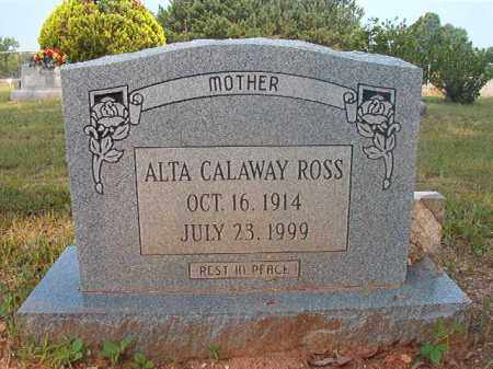 ROSS, ALTA - Calhoun County, Arkansas   ALTA ROSS - Arkansas Gravestone Photos