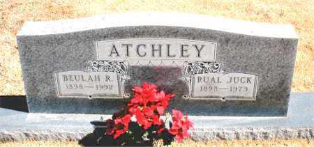 ATCHLEY, RUAL JUCK - Carroll County, Arkansas | RUAL JUCK ATCHLEY - Arkansas Gravestone Photos