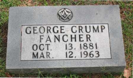 FANCHER, GEORGE CRUMP - Carroll County, Arkansas   GEORGE CRUMP FANCHER - Arkansas Gravestone Photos