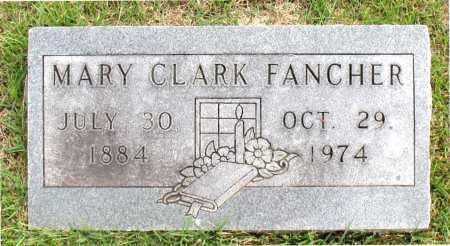 FANCHER, MARY - Carroll County, Arkansas   MARY FANCHER - Arkansas Gravestone Photos