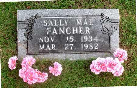 FANCHER, SALLY MAE - Carroll County, Arkansas   SALLY MAE FANCHER - Arkansas Gravestone Photos