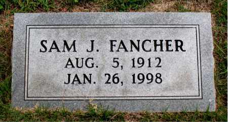 FANCHER, SAM J - Carroll County, Arkansas | SAM J FANCHER - Arkansas Gravestone Photos