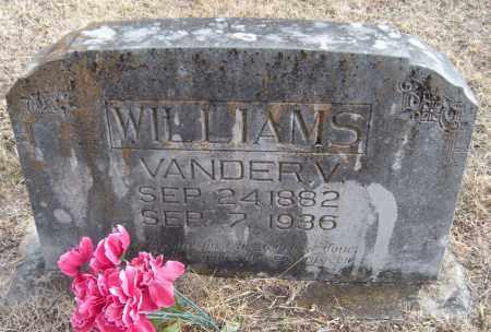 WILLIAMS, VANDER V - Carroll County, Arkansas | VANDER V WILLIAMS - Arkansas Gravestone Photos