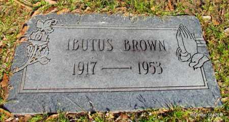 BROWN, IBUTUS - Chicot County, Arkansas   IBUTUS BROWN - Arkansas Gravestone Photos