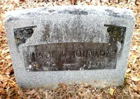 JOHNSON, CLYDE B - Chicot County, Arkansas | CLYDE B JOHNSON - Arkansas Gravestone Photos