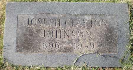 JOHNSON, JOSEPH CLAYTON - Chicot County, Arkansas | JOSEPH CLAYTON JOHNSON - Arkansas Gravestone Photos