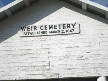 *WEIR CEMETERY, SIGN - Clark County, Arkansas | SIGN *WEIR CEMETERY - Arkansas Gravestone Photos