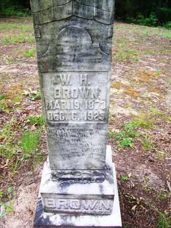 BROWN, WILLIAM H. (CLOSE UP) - Clark County, Arkansas   WILLIAM H. (CLOSE UP) BROWN - Arkansas Gravestone Photos
