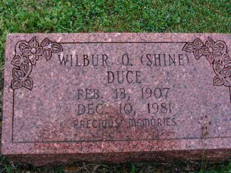 DUCE, WILBUR O. (SHINE) - Clark County, Arkansas   WILBUR O. (SHINE) DUCE - Arkansas Gravestone Photos