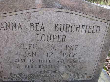 BURCHFIELD LOOPER, ANNA BEA - Clark County, Arkansas | ANNA BEA BURCHFIELD LOOPER - Arkansas Gravestone Photos
