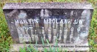 MCCLANAHAN, MARTIN - Clark County, Arkansas | MARTIN MCCLANAHAN - Arkansas Gravestone Photos