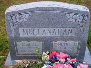 MCCLANAHAN, EDDIE CHARLES - Clark County, Arkansas | EDDIE CHARLES MCCLANAHAN - Arkansas Gravestone Photos