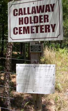 *CALLAWAY/HOLDER CEMETERY, SIGN - Clark County, Arkansas | SIGN *CALLAWAY/HOLDER CEMETERY - Arkansas Gravestone Photos