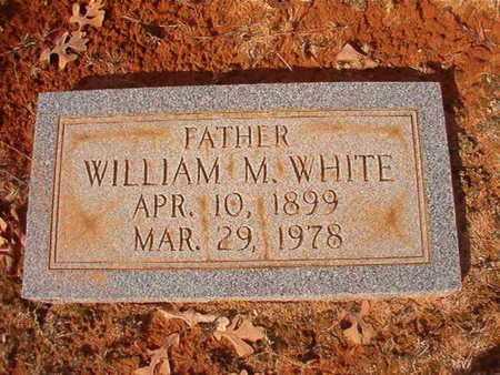 WHITE, WILLIAM M - Clark County, Arkansas | WILLIAM M WHITE - Arkansas Gravestone Photos