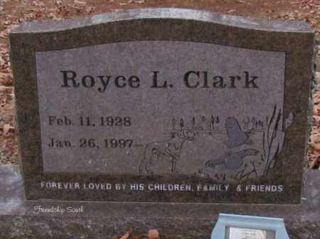 CLARK, ROYCE L - Cleburne County, Arkansas | ROYCE L CLARK - Arkansas Gravestone Photos