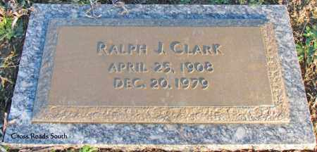 CLARK, RALPH J - Cleburne County, Arkansas | RALPH J CLARK - Arkansas Gravestone Photos