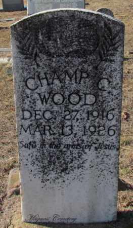 WOOD, CHAMP C - Cleburne County, Arkansas | CHAMP C WOOD - Arkansas Gravestone Photos