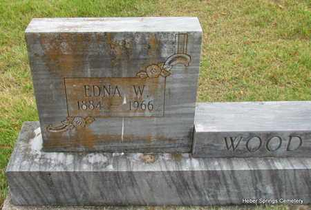 WOOD, EDNA W (CLOSE UP) - Cleburne County, Arkansas | EDNA W (CLOSE UP) WOOD - Arkansas Gravestone Photos