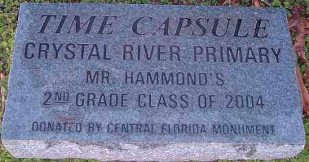 TIME CAPSULE, CRYSTAL RIVER PRIMARY - Citrus County, Florida | CRYSTAL RIVER PRIMARY TIME CAPSULE - Florida Gravestone Photos