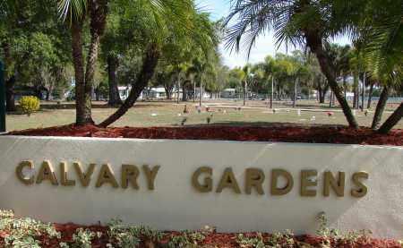 *CALVARY GARDENS, SIGN - Lee County, Florida   SIGN *CALVARY GARDENS - Florida Gravestone Photos