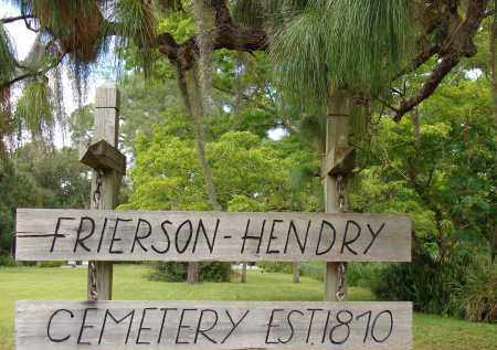 *FRIERSON-HENDRY, SIGN - Lee County, Florida | SIGN *FRIERSON-HENDRY - Florida Gravestone Photos