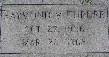 TURNER, RAYMOND M. - Manatee County, Florida | RAYMOND M. TURNER - Florida Gravestone Photos
