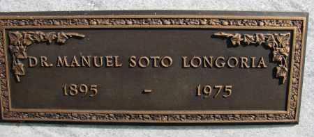 LONGORIA, DR. MANUEL SOTO - Palm Beach County, Florida | DR. MANUEL SOTO LONGORIA - Florida Gravestone Photos