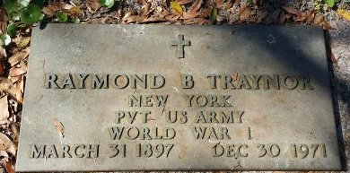 TRAYNOR (VETERAN WWI), RAYMOND B. (NEW) - Pinellas County, Florida | RAYMOND B. (NEW) TRAYNOR (VETERAN WWI) - Florida Gravestone Photos