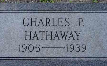 HATHAWAY, CHARLES P. - Sarasota County, Florida | CHARLES P. HATHAWAY - Florida Gravestone Photos