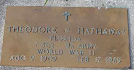 HATHAWAY (VETERAN WWII), THEODORE P. - Sarasota County, Florida | THEODORE P. HATHAWAY (VETERAN WWII) - Florida Gravestone Photos