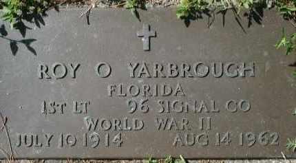 YARBROUGH (VETERAN WWII), ROY O. - Sarasota County, Florida | ROY O. YARBROUGH (VETERAN WWII) - Florida Gravestone Photos