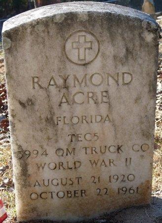 ACRE (VETERAN WWII), RAYMOND (NEW) - Wakulla County, Florida | RAYMOND (NEW) ACRE (VETERAN WWII) - Florida Gravestone Photos