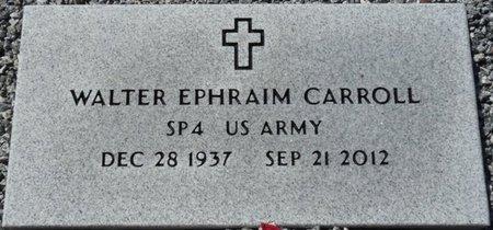CARROLL (VETERAN), WALTER EPHRAIM (NEW) - Wakulla County, Florida | WALTER EPHRAIM (NEW) CARROLL (VETERAN) - Florida Gravestone Photos