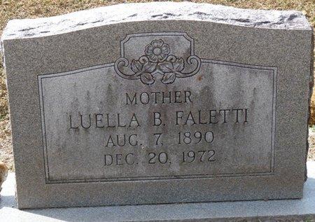 FALETTI, LUELLA B - Wakulla County, Florida | LUELLA B FALETTI - Florida Gravestone Photos