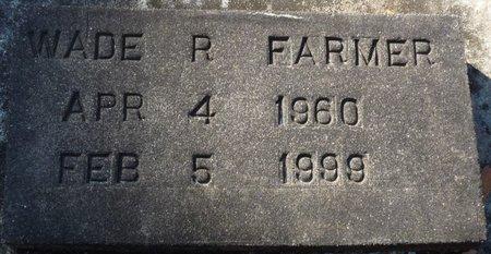 FARMER, WADE RAYNARD - Wakulla County, Florida | WADE RAYNARD FARMER - Florida Gravestone Photos