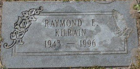 KILRAIN, RAYMOND EDWARD - Wakulla County, Florida   RAYMOND EDWARD KILRAIN - Florida Gravestone Photos