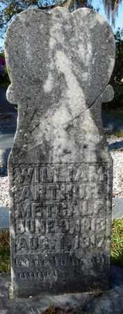 METCALF, WILLIAM ARTHUR - Wakulla County, Florida   WILLIAM ARTHUR METCALF - Florida Gravestone Photos