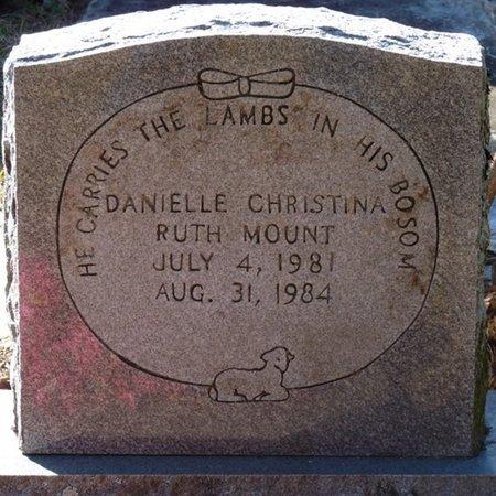 MOUNT, DANIELLE CHRISTINA RUTH - Wakulla County, Florida | DANIELLE CHRISTINA RUTH MOUNT - Florida Gravestone Photos