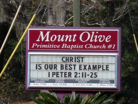 *MOUNT OLIVE PRIMITIVE, BAPTIST CHURCH NO. 1 - Wakulla County, Florida   BAPTIST CHURCH NO. 1 *MOUNT OLIVE PRIMITIVE - Florida Gravestone Photos