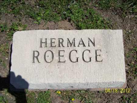 ROEGGE, HERMAN - Cass County, Illinois | HERMAN ROEGGE - Illinois Gravestone Photos