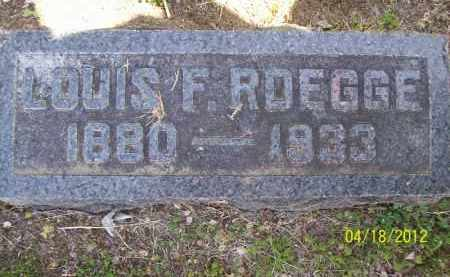 ROEGGE, LOUIS F. - Cass County, Illinois | LOUIS F. ROEGGE - Illinois Gravestone Photos