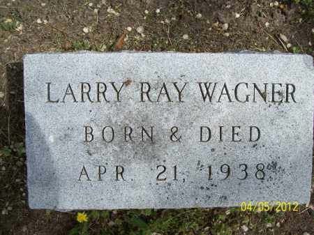 WAGNER, LARRY RAY - Cass County, Illinois   LARRY RAY WAGNER - Illinois Gravestone Photos